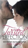 Book Review Twisted Perfection by Abbi Glines