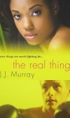 "Book Review of ""The Real Thing"" by JJ Murray"