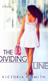 Book Review and Giveaway of The Dividing line by Victoria Smith