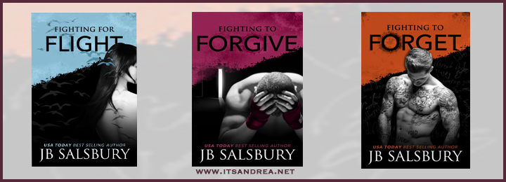 Cover Reveal & Teaser of Fighting to Forget (Fighting for Flight series) by J. B. Salsbury