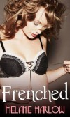 Book Review of Frenched by Melanie Harlow