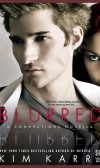 Cover Reveal of Blurred (Connections series # 3.5) by Kim Karr