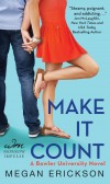 Cover Reveal of Make It Count (Bowler University #1) Count by Megan Erickson