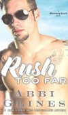 Book Spotlight Rush Too Far (Rosemary Beach series) by Abbi Glines