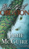 Book Review of Beautiful Oblivion (Maddox Brothers series #1) by Jamie McGuire