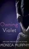 Cover Reveal of OWNING VIOLET by Monica Murphy